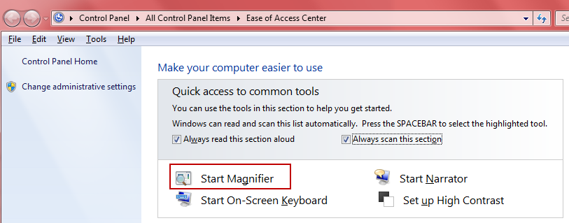 Windows magnifier - windows key + U