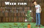 weed farm