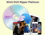 Digiarty Giveaway: WinX DVD Ripper Platinum (Be quick!)