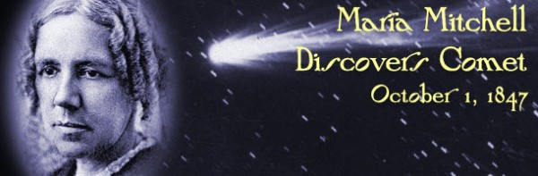 a biography of maria mitchell the one who discovered miss mitchells comet Maria was deemed the comet's finder, and it was thus named miss the biography of maria mitchell online to signup for one of our.