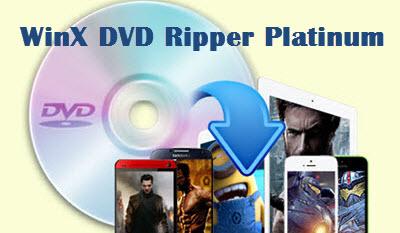 feature-winx-dvd-ripper-platinum