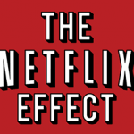 The Netflix Effect – How the Internet is Changing TV