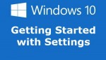Understanding Windows 10 – A Guide to Help Get You Started