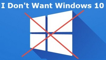 don't want Windows10