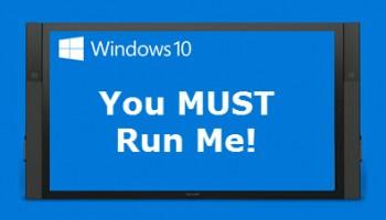Windows-10_you must run me