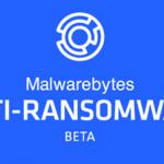 Malwarebytes Releases Anti-Ransomware Beta
