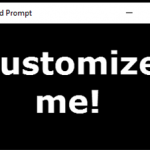 How To Customize Command Prompt