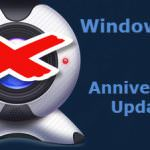 Anniversary Update Breaks Millions of Webcams