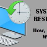 System Restore – A Layman's Guide