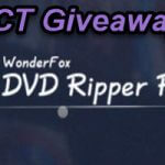 Wonderfox DVD Ripper Pro Exclusive Giveaway