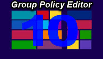 Windows 10 Quick Tips – Group Policy Tweaks | Daves Computer Tips