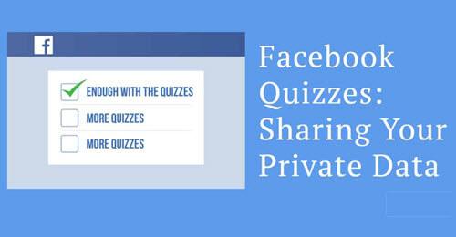 Facebook Quizzes Sharing Private Da