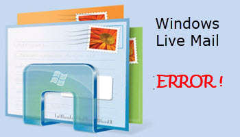 Windows Live Mail Error
