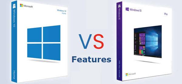 Windows10 Home versus Pro Features