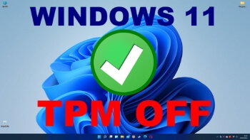 windows-11-tpm-off-feature-image